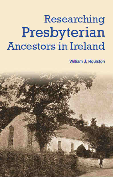Researching Presbyterian Ancestors in Ireland